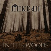 MIKE III - In The Wood (Cd)